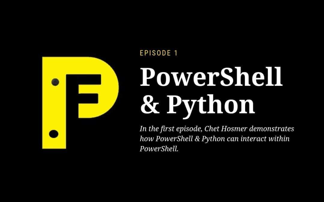 PowerShell & Python Ep. 1